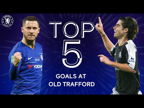 best-chelsea-goals-v-manchester-united-at-old-trafford-|-hazard,-hasselbaink-🔥-|-chelsea-tops