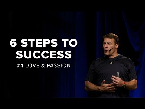 Tony Robbins: Love And Passion | 6 Steps to Total Success