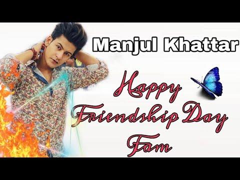 #Musically #Tiktok #Manjulkhattar | Happy Friendship Day Fam Manjul Khattr musically.