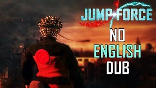 Jump Force Will Have Japanese Voices Only