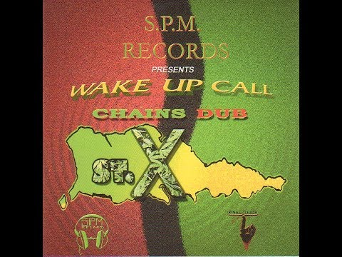 Various Artists - Wake Up Call - Chains Dub (S.P.M. Records, 2003) FULL ALBUM