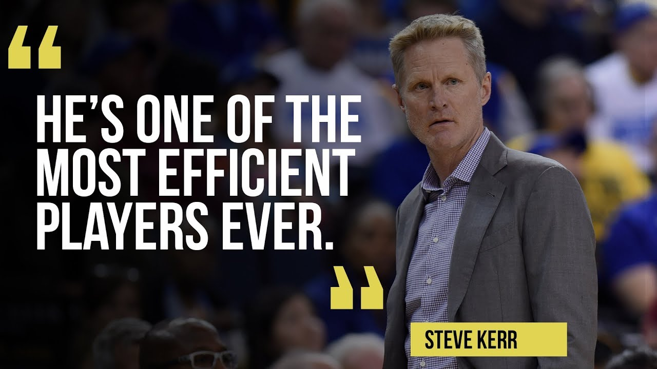 8aeaa7b3b9c Steve Kerr calls Kevin Durant  one of the most efficient players ever