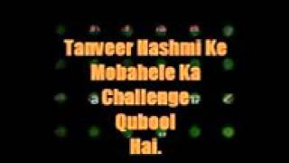 Sufi Kaleem Hanfi Razvi Accepted Challenge by Tanveer Hashmi.