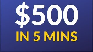 Earn $500 in 5 Mins! (Easy Way To Make Money Online)
