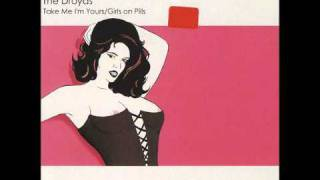 "The Droyds ""Girls On Pills"" (Duran Duran cover of Girls on Film)"