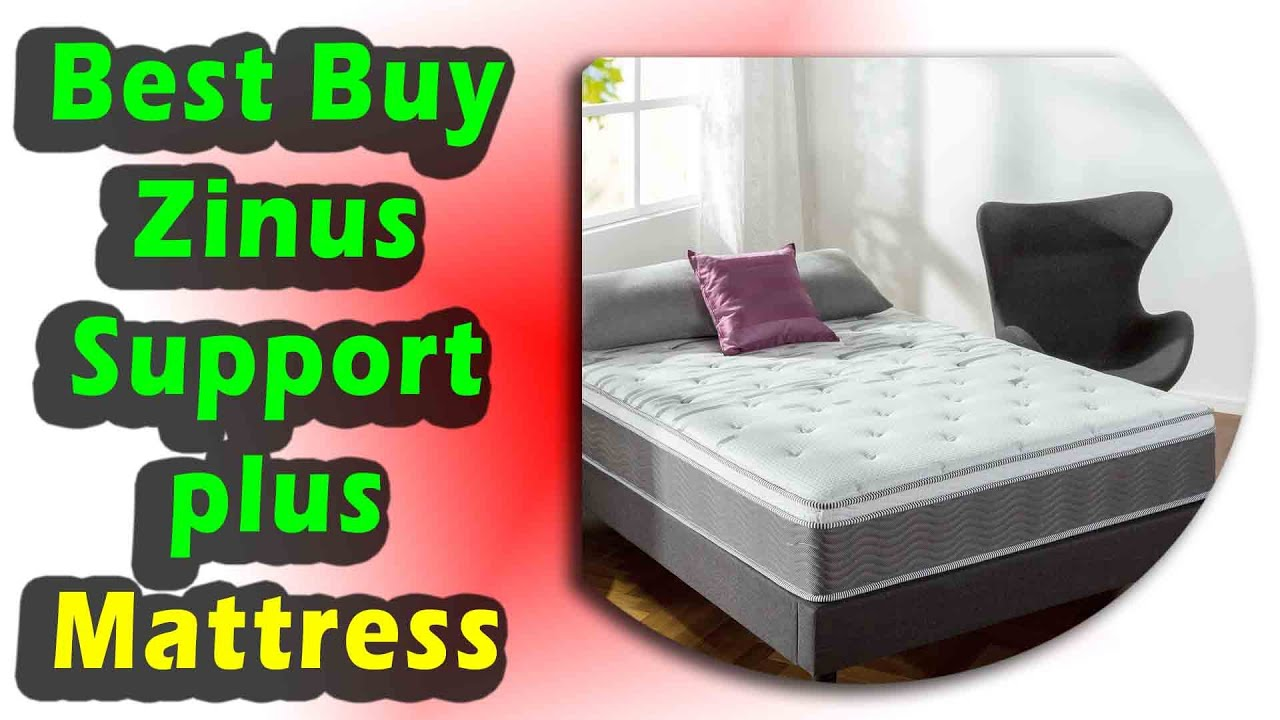 Best Buy Zinus Support plus Mattress 2020