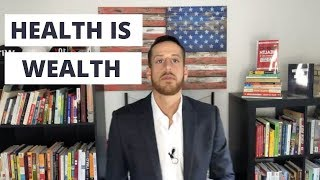 Why Our Health is Our True Wealth | How to Upgrade Your Health