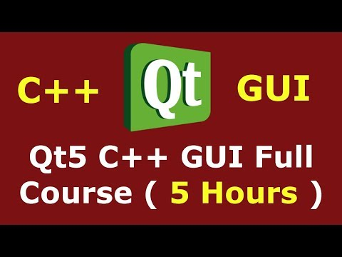 Qt5 C++ GUI Development Full Course For Beginners | C++ GUI