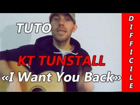 KT Tunstall - I Want You Back - TUTO Guitare