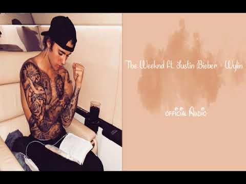The Weeknd ft. Justin Bieber - Wylin