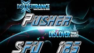 Pusher - San Francisco Underground 185 (Uplifting Trance Radio FREE DOWNLOAD)
