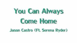 Play You Can Always Come Home [Feat. Serena Ryder]