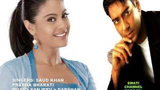 TUM KO HI CHAHENGE HUM ( Singers, Saud Khan & Prabha Bharati )