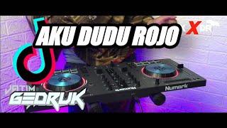 Download lagu DJ AKU DUDU ROJO GEDRUK FULL BASS