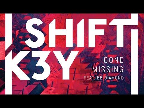 Shift K3Y feat. BB Diamond - Gone Missing (Cover Art)
