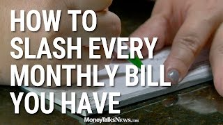 How to Slash Every Monthly Bill You Have