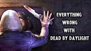 Everything Wrong With Dead by Daylight