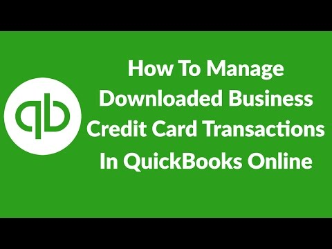 How To Manage Downloaded Business Credit Card Transactions In Quickbooks Online