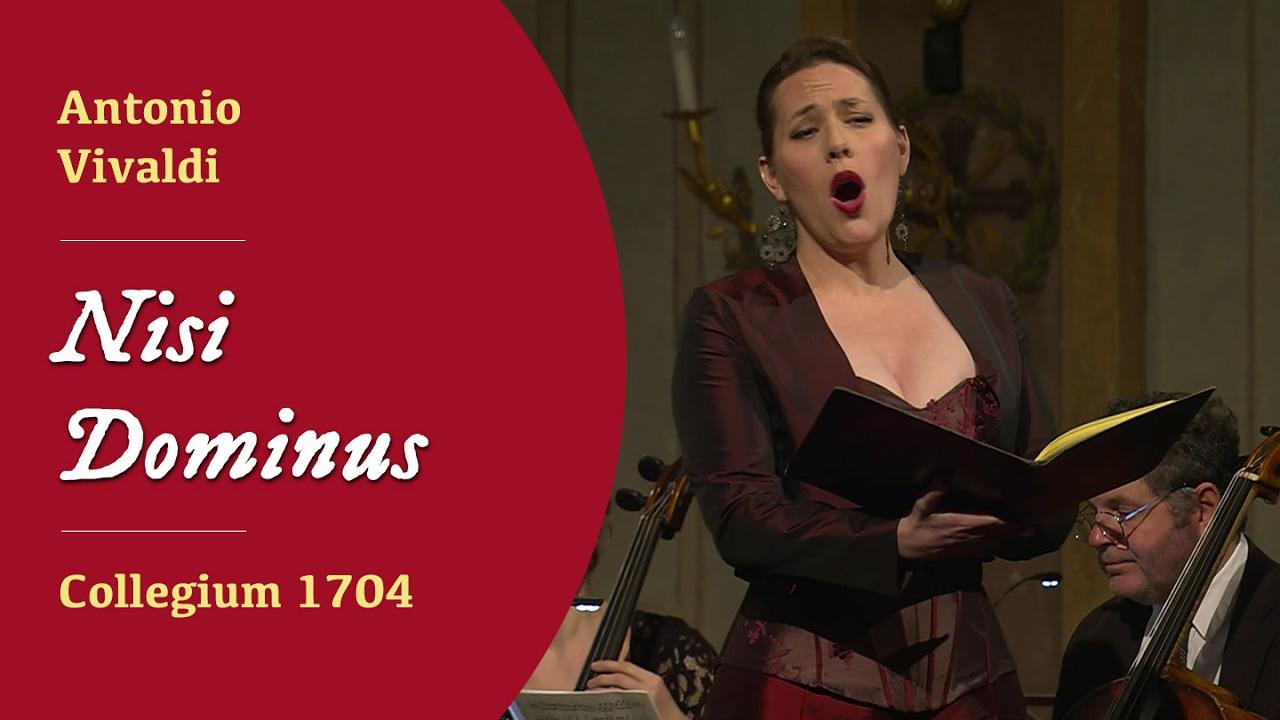 Nisi Dominus - Vivaldi - Collegium 1704