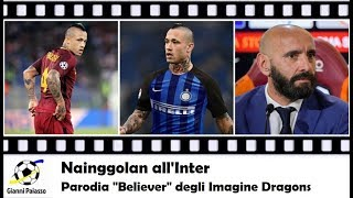 Nainggolan all'Inter  - PARODIA