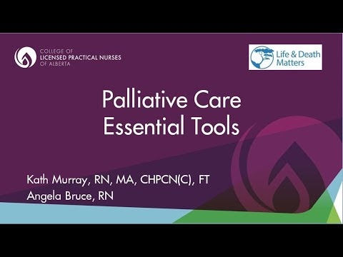 Palliative Care - Essentials Tools For Licensed Practical Nurses With Kath Murray