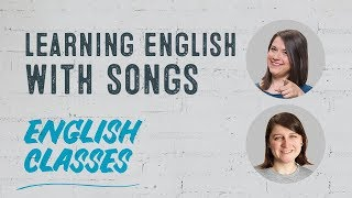 Learning With Music   Top Songs to Learn English