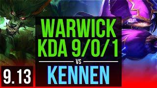WARWICK Vs KENNEN TOP KDA 9 0 1 Legendary EUW Master V9 13