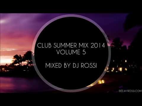★Vol.5★ Club Summer Mix 2014 ★ Ibiza Party Mix Dutch House Music Megamix Mixed By DJ Rossi