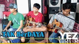 Download TAK BERDAYA - MEGGY Z. (Cover by YEZ Grup) Mp3