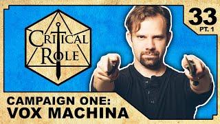 Reunions | Critical Role RPG Show Episode 33, pt. 1