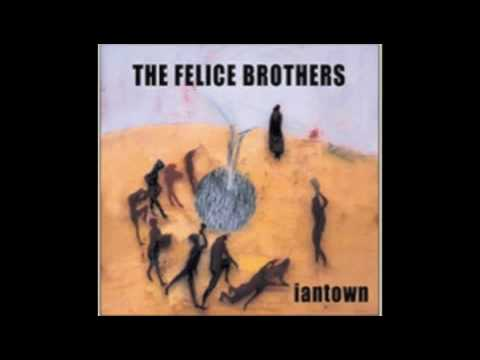 Her Eyes Dart Round - Felice Brothers