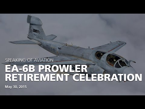 May 30th 2015 - EA-6B Prowler Retirement Celebration