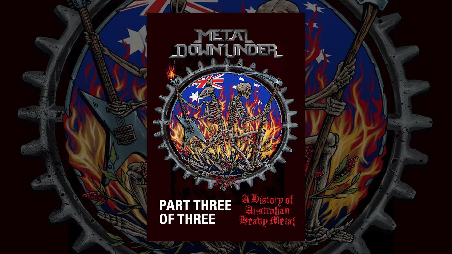 Metal Downunder (A History of Australian Heavy Metal), Part 3