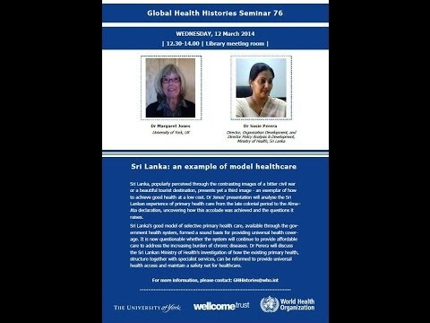 Global Health Histories Seminar 76: Sri Lanka an example of model healthcare
