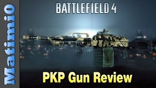 PKP Weapon Review - The HEAVY HITTER - Battlefield 4