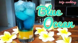 Cara Membuat Minuman Blue Ocean