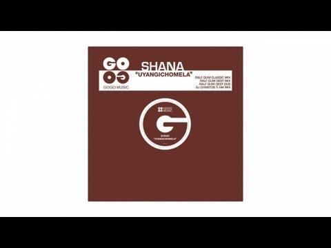 Shana - Uyangichomela (DJ Christos 5 AM Mix) - GOGO 032 Mp3