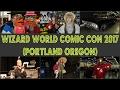 Wizard World Comic Con 2017 Portland Oregon