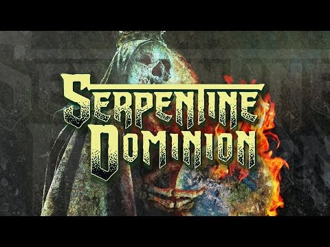 "Serpentine Dominion ""The Vengeance in Me"" (OFFICIAL)"