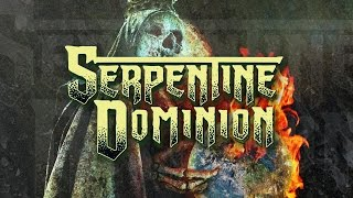 Serpentine Dominion – The Vengeance in Me (OFFICIAL)