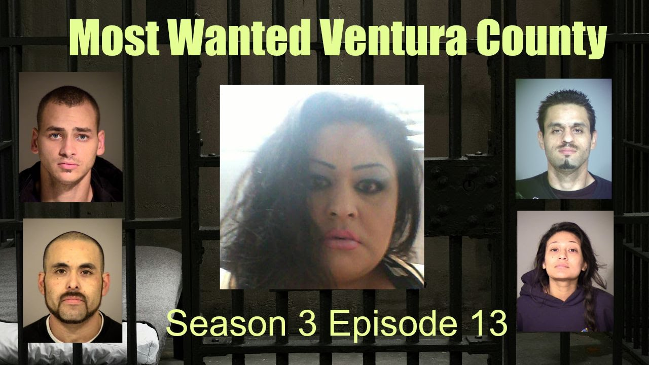 Most Wanted Ventura County Season 3 Episode 13 - YouTube