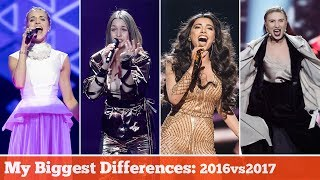 Eurovision MY BIGGEST DIFFERENCES: 2017 vs 2016