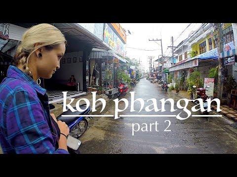 Koh Phangan, Thailand  (Part 2) (CH2E10)