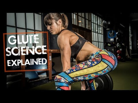 Glute Science Explained | The Science Behind Glute Training