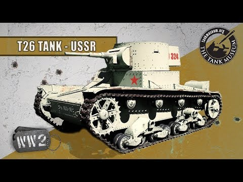 The T-26 and Tank Warfare in Finland and China - WORLD WAR TWO Special
