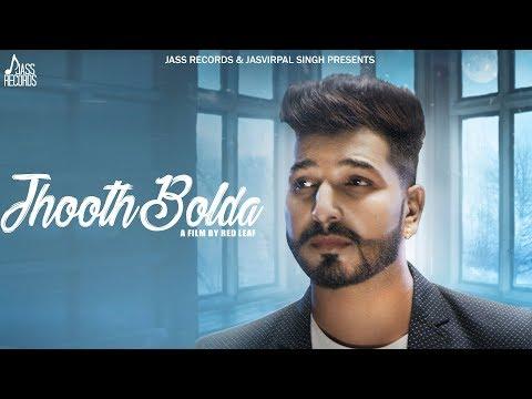 Jhooth Bolda  | (Full HD) | Money Sabharwal |  New Punjabi Songs 2018 | Latest Punjabi Songs 2018