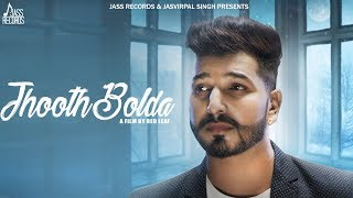 Jhooth Bolda  | (Full HD) | Money Sabharwal |  New Punjabi Songs 2018 | Latest Punjabi Songs 2018