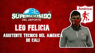 Leo Felicia, AT de América de Cali