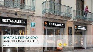 Hostal Fernando - Barcelona Hotels, Spain