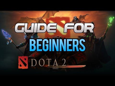 Dota 2 Guide for Beginners 2016